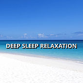 Deep Sleep Relaxation by Deep Sleep Relaxation