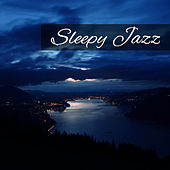 Sleepy Jazz – Soothing Vibes of Jazz, Piano for Sleep, Full Relaxing Time, Easy Listening, Sleeping Hours by Soft Jazz Music