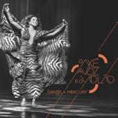 O Axé, A Voz e o Violão Ao Vivo by Daniela Mercury