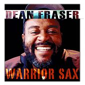Warrior Sax by Dean Fraser