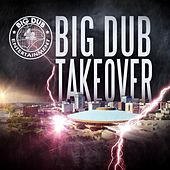 Big Dub Takeover by Various Artists