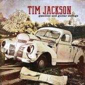 Gasoline & Guitar Strings by Tim Jackson