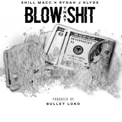 Blow That by Rydah J. Klyde