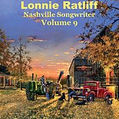 Lonnie Ratliff Nashville Songwriter, Vol. 9 by Various Artists