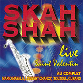 Skah Shah: Saint Valentin (Live) by Skah Shah