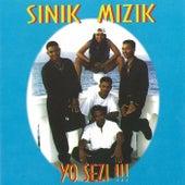 Yo Sezi by Sinik