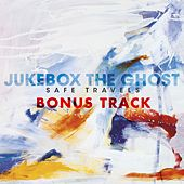 A La La by Jukebox The Ghost