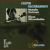 Chopin & Rachmaninov: Natalia Gutman Portrait Series, Vol. IV by Natalia Gutman