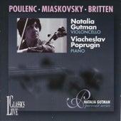 Poulenc, Miaskovsky & Britten: Natalia Gutman Portrait Series, Vol. V by Natalia Gutman