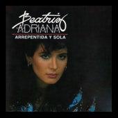 Arrepentida y Sola by Beatriz Adriana
