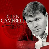 Country Boy's Hits von Glen Campbell