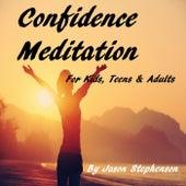 Confidence Meditation for Kids, Teens & Adults by Jason Stephenson