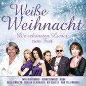 Weiße Weihnacht: Die schönsten Lieder zum Fest von Various Artists