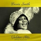 Bessie Smith Golden Hits (All Tracks Remastered 2016) by Bessie Smith