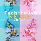 Tech-House Redux, Vol. 1 by Various Artists