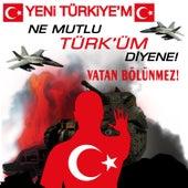Yeni Türkiye'm / Ne Mutlu Türk'üm Diyene /  Vatan Bölünmez by Halil Başkal