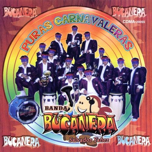 Puras Carnavaleras, Vol. 1 by Banda Bucanera