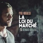 La loi du marché by Bernard Lavilliers