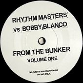From the Bunker, Vol. 1 by Rhythm Masters