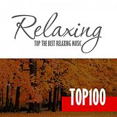 Relaxing Music - Top 100 Hits & Best of Chillout Music for Relaxation Autumn September by Various Artists