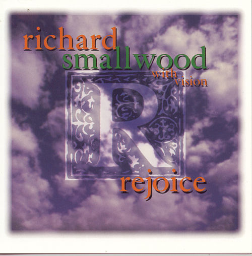 Rejoice by Richard Smallwood