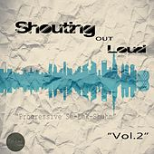 Shouting Out Loud, Vol. 2 by Various Artists