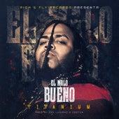El Malo Bueno by Titanium
