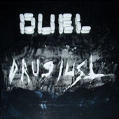 Drug Lust by Duel