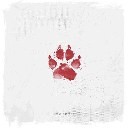 New Bones by To Speak Of Wolves