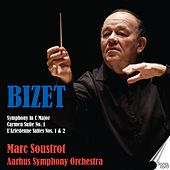 Bizet: Symphony in C Major - Carmen Suite No. 1 - L'Arlésienne Suites Nos. 1 & 2 by Marc Soustrot