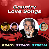 Country Love Songs (Ready, Steady, Stream) von Various Artists