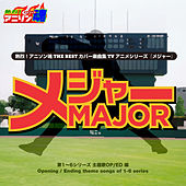 Netsuretsu! Anison Spirits the Best -Cover Music Selection- TV Anime series ''MAJOR'' by Various Artists