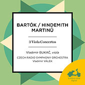 Martinu, Hindemith & Bartók: Works for Viola and Orchestra by Various Artists