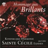 Hommage aux Brillants von Koninklijke Harmonie Sainte Cécile Eijsden