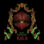 Kala by Queen Elephantine