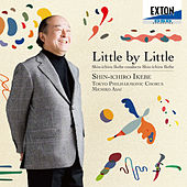 Little by Little Shin-ichiro Ikebe Conducts Shin-ichiro Ikebe by Tokyo Philharmonic Chorus