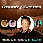 Country Greats (Ready, Steady, Stream) von Various Artists