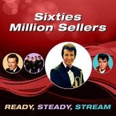 Sixties Million Sellers (Ready, Steady, Stream) von Various Artists
