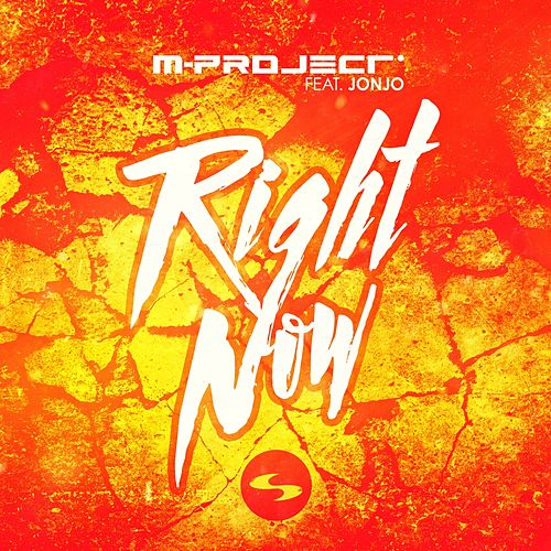 Right Now by A M Project