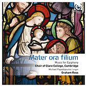 Mater ora filium: Music for Epiphany by Various Artists