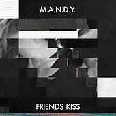 Friends Kiss by M.A.N.D.Y.