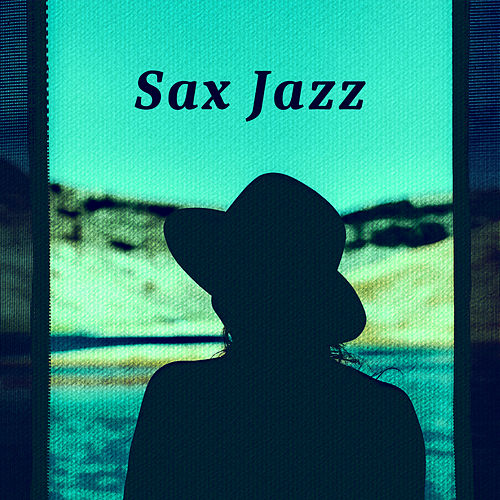 Sax Jazz – Beautiful  Instrumental Jazz Music, Finest Guitar, Piano Bar, Jazz Sax von Smooth Jazz Allstars