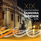 19. Dalmatinska Šansona Šibenik 2016. by Various Artists