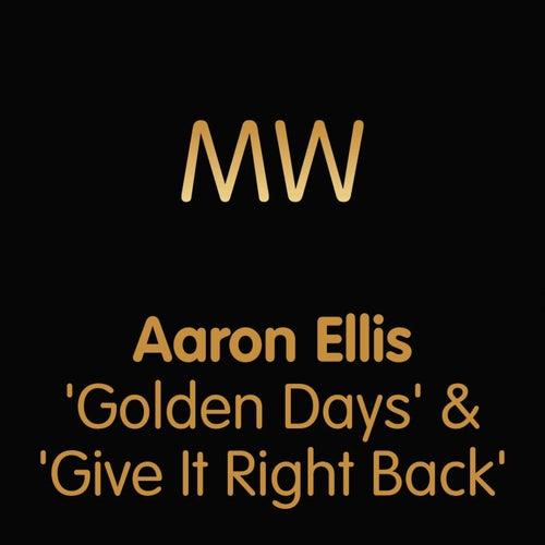Golden Days by Aaron Ellis
