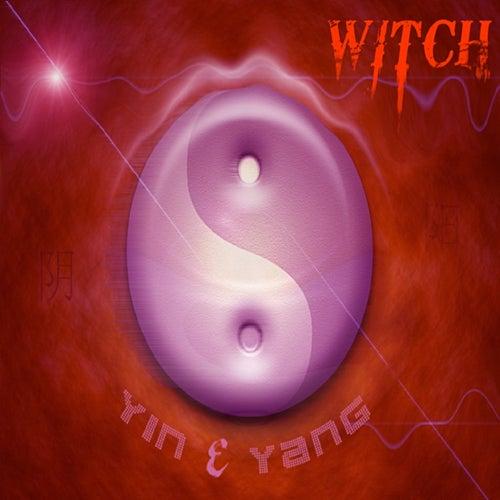 Yin & Yang (Radio Edit) by Witch