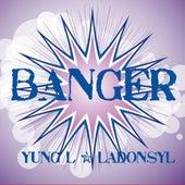 Banger by Ladonsyl