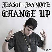 Change Up by J. Dash
