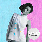 Indulge (Joe Hertz remix) von JONES