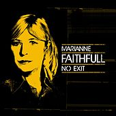 No Exit by Marianne Faithfull