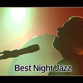 Best Night Jazz – Best Melow Jazz, Piano Bar, Jazz Night Music, Soothing Sounds by Jazz Lounge